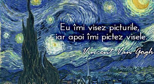 eu-imi-visez-picturile-iar-apoi-imi-pictez-visele-vincent-van-gogh
